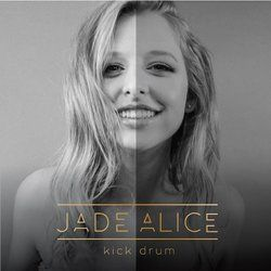 Jade Alice - Kick Drum