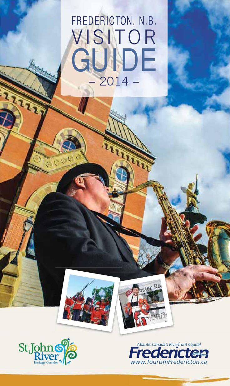 2014 Fredericton Visitor Guide  Complete listing of Fredericton attractions, hotels, things to do, family fun, festivals & events. New Brunswick, Canada