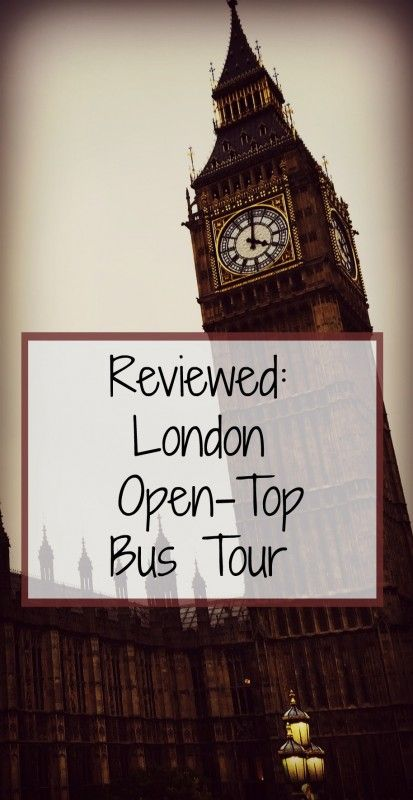 What is it like to go in an open-top bus tour in London?