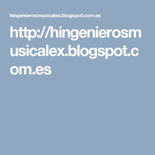 http://hingenierosmusicalex.blogspot.com.es
