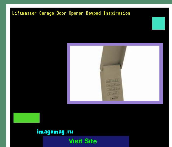 Liftmaster Garage Door Opener Keypad Inspiration 165635 - The Best Image Search