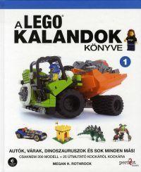 Megan H.  Rothrock - A LEGO kalandok könyve 1.