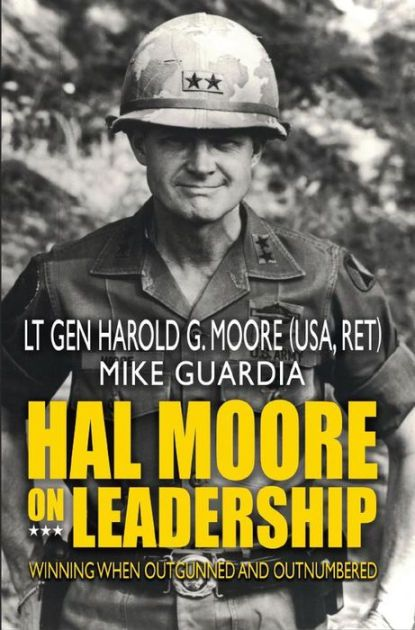 Hal Moore on Leadership by Harold G. Moore, Mike Guardia | | NOOK Book (eBook) | Barnes & Noble®