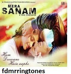 Tu Mera Hai Sanam Ringtone Download Tu Mera Hai Sanam Female