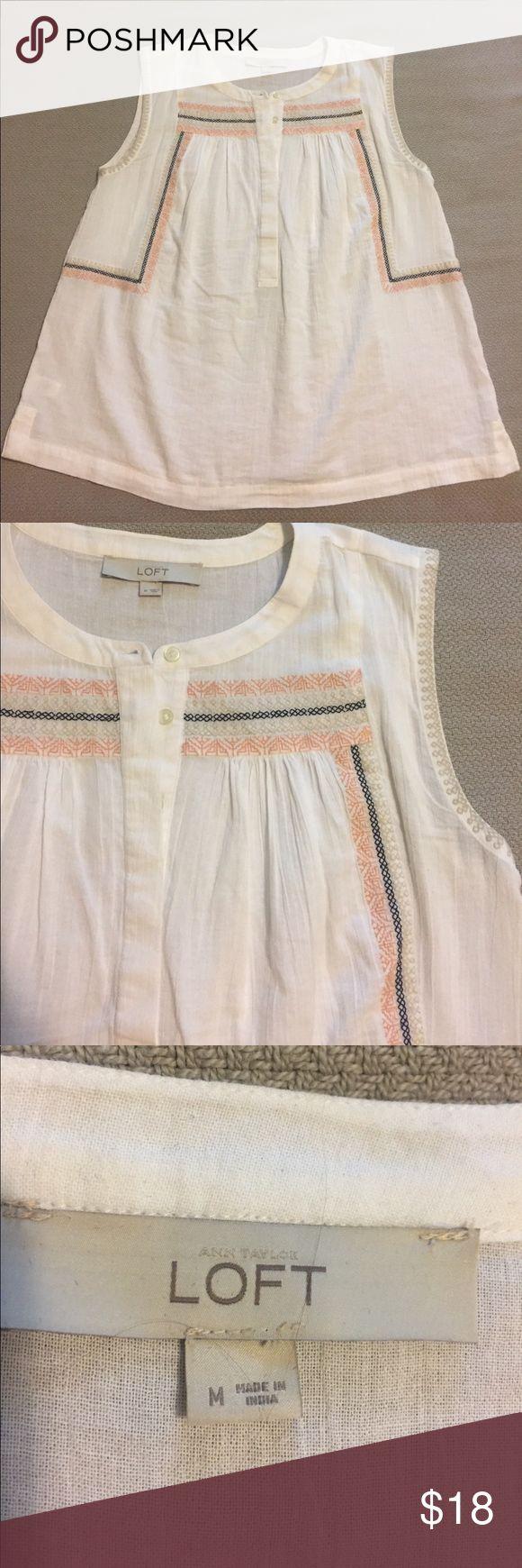 Loft Cotton Top Anne Taylor Loft cotton top with embroidery. LOFT Tops