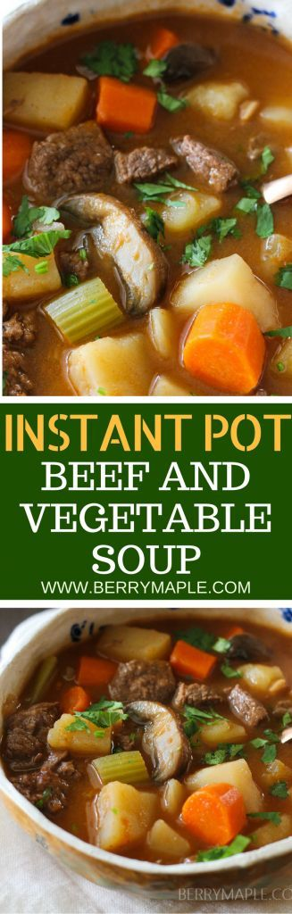 old fashioned beef and vegetable soup in instant pot #instantpot #soup #beef