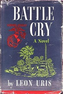 First edition of Battle Cry by Leon Uris, 1953.