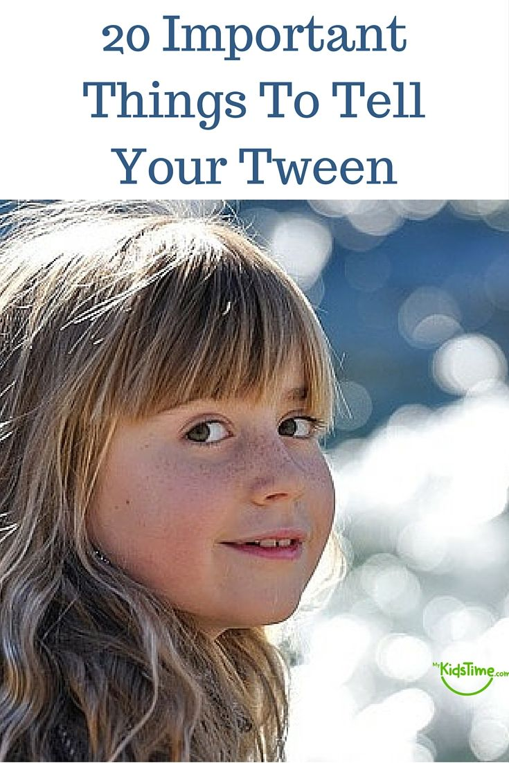 20 Important Things To Tell Your Tween  Parenting Tips -4945