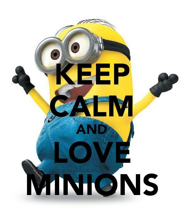 KEEP CALM AND LOVE MINIONS. Another Original Poster Design Created With The Keep  Calm O Matic. Buy This Design Or Create Your Own Original Keep Calm Design  ...