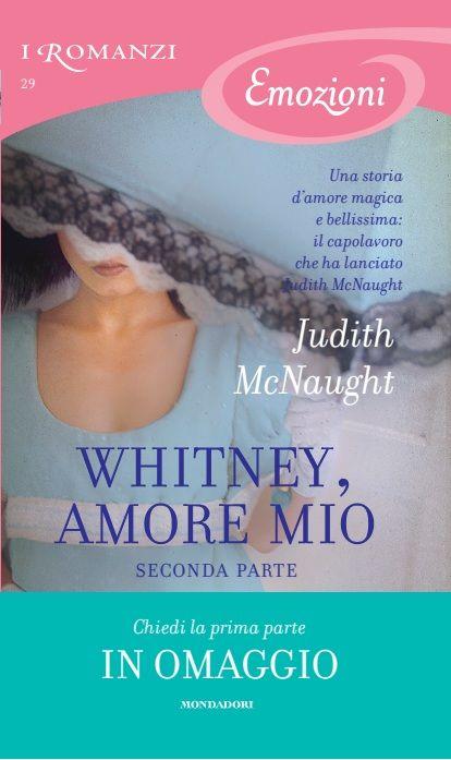 29. Whitney, amore mio - Seconda parte - Judith McNaught