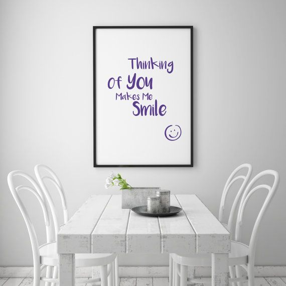 Thinking Of You Makes Me Smile - fun, romantic, loving wall art.  This digital download allows you to print your own wall art. There are 5 different sizes all included in the price, all standardized to make framing straightforward. The sizes are as follows: 8 x 10 11 x 14 16 x 20 18 x 24 24 x 36  The files are .pdfs and each contains the above quotation in PURPLE print. We also have physical cards to match, in purple print and purple glitter on smooth white board, at the following link…