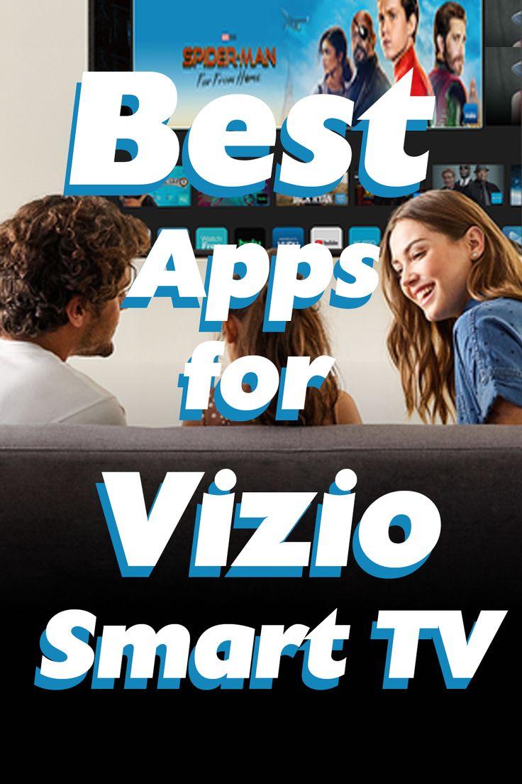 6 best apps for vizio smart tv in 2020 vizio smart tv