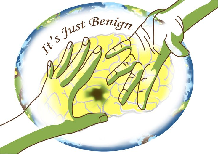 Its Just Benign- Just because it is benign doesn't mean it isn't dangerous. Raising awareness for benign tumors.