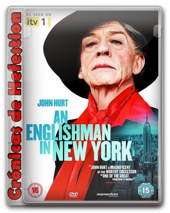 An Englishman in New York - Crónicas de Hefestión