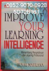 0852-9070-8928, toko buku online, jual buku bekas, 5D72B161 BUKU IMPROVE YOUR LEARNING INTELLIGENCE, by Ikbal Maulana Menambang Pengetahuan dari Jejaring Profesional Umumnya kita tidak mampu menyelesaikan tugas-tugas produktif sendirian karena hanya memiliki satu kepingan pengetahuan. Jadi, untuk merampungkan tugas, pengetahuan kita harus dilengkapi dengan kepingan-kepingan pengetahuan orang lain agar terbentuk pengetahuan yang utuh. Dengan demikian, kompetensi social kita juga…