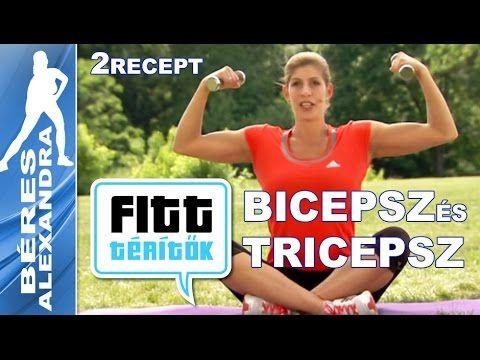 Béres Alexandra - Bicepsz és tricepsz edzés - receptek (Fitt-térítők sor...