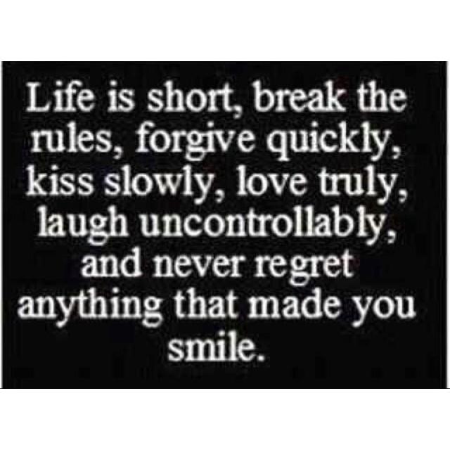 The best philosophy in life!!!
