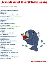 Jonah and the Whale song . . . use in preschool or k-2nd grade children's choir, maybe?