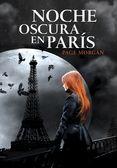 NOCHE OSCURA EN PARIS - PAGE MORGAN, comprar el libro en tu librería online Casa del Libro