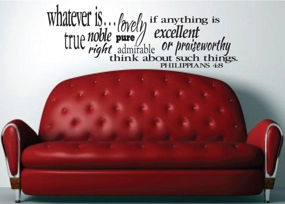 Philippians 4:8 Whatever is...think on these things- Bible Verse Vinyl Decal-Scripture Vinyl Decal - 13.5 x 40.5