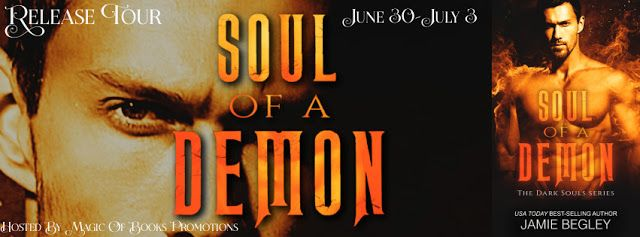 Tracey A Wood's - The Author's Blog - Blog spot: Soul of a Demon by Jamie Begley - Release Tour + #...