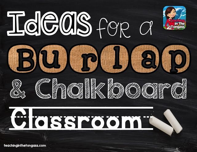 Classroom Chalk Decor ~ Burlap and chalkboard bulletin classroom decor