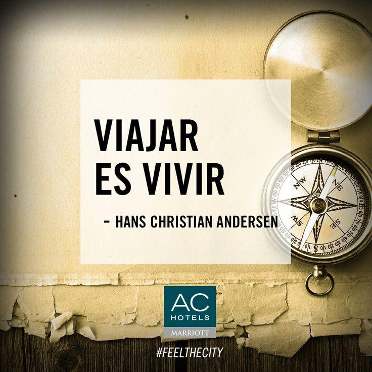 """Viajar es vivir"" (Hans Christian Andersen) #quotes #viajar"