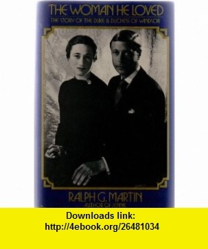 14 best ebook download images on pinterest tutorials a natural the woman he loved the story of the duke duchess of windsor ralph martin fandeluxe PDF