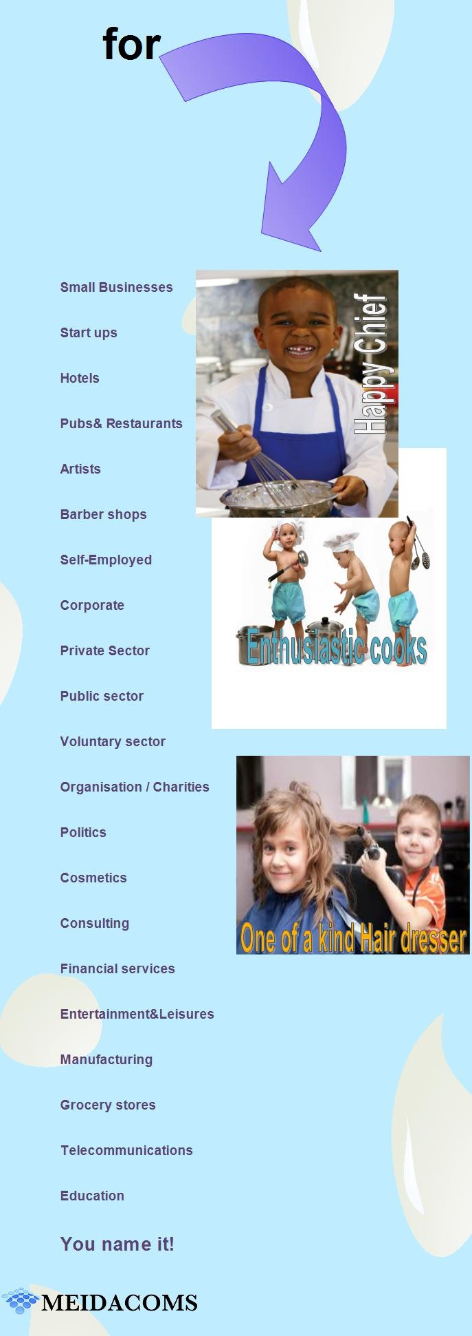 #SmallBusinesses/ #Self-Employed/ #Pubs-#Restaurants/ #Politics/ #Financial services/ #Charities/ Artists / #Education-sector #Entertainment/ #Public sector/ #Private Businesses