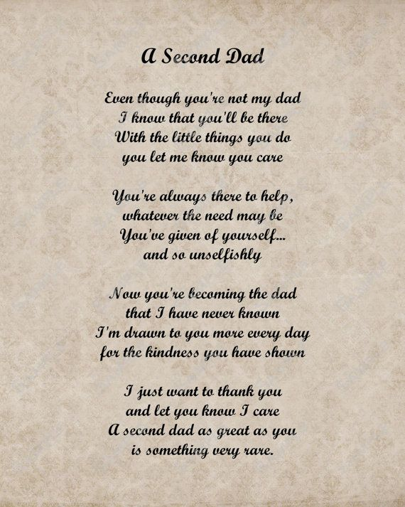 Hey, I found this really awesome Etsy listing at http://www.etsy.com/listing/118604074/a-second-dad-love-poem-for-stepdad-8-x
