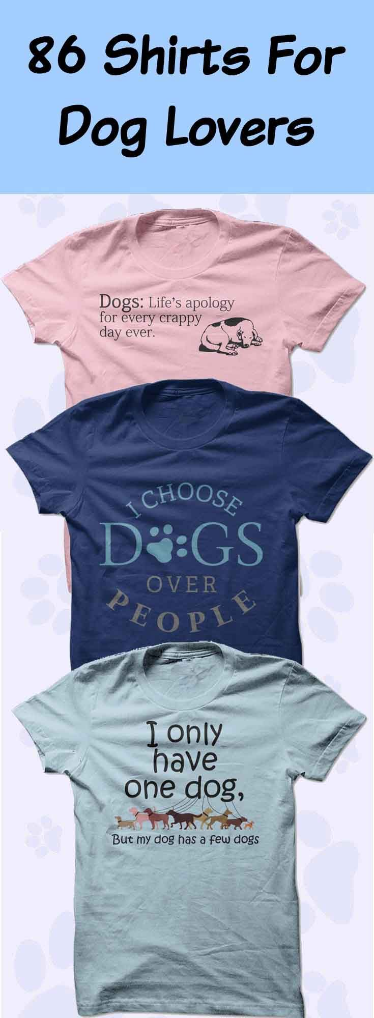 T shirt design qld - 86 Shirts For Dog Lovers Click To See Here Https