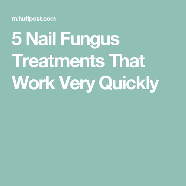 5 Nail Fungus Treatments That Work Very Quickly