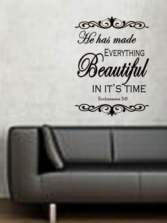 he has made everything beautiful in his time vinyl wall art scripture
