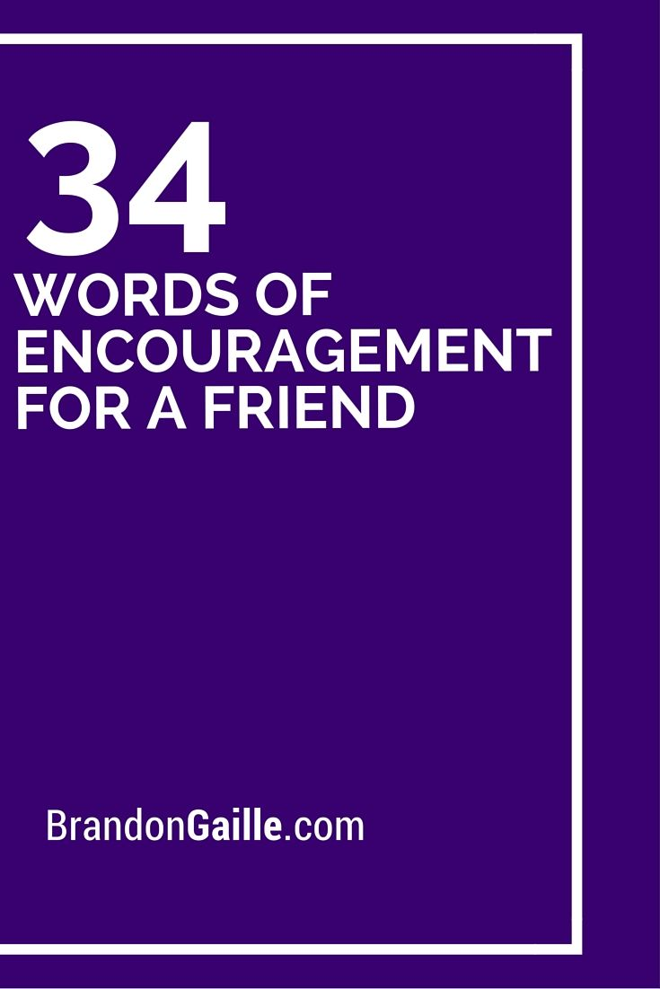 34 Words Of Encouragement For A Friend Card Sentiments