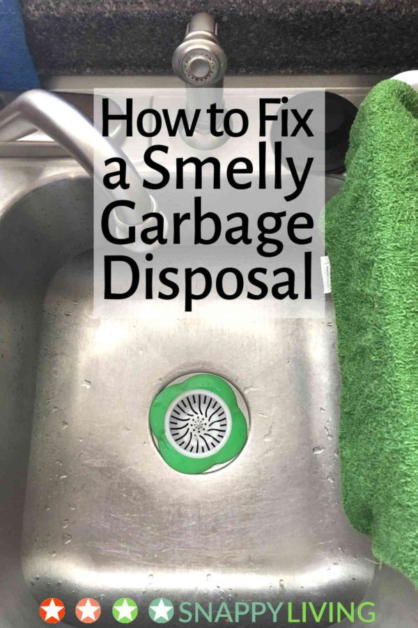 How To Fix A Smelly Garbage Disposal Garbage Disposal