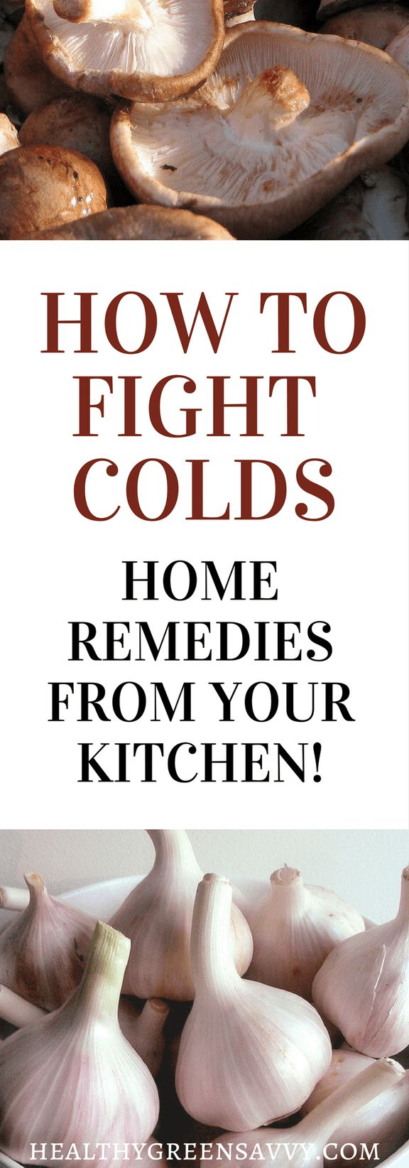 How to fight a cold using simple remedies in your kitchen. Click to read more or pin to save for later.