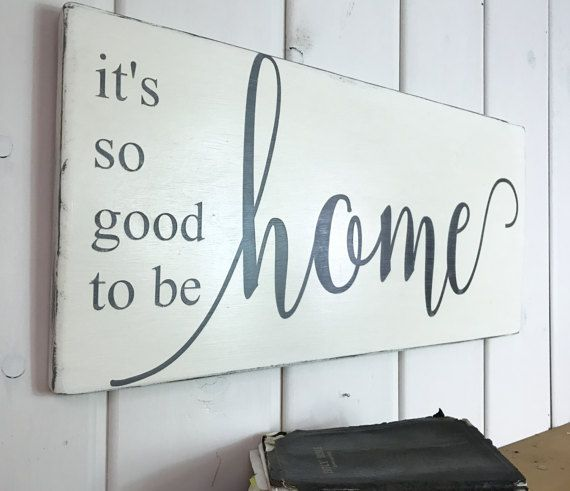 It's so good to be home sign home sweet home by VintagebarnArt