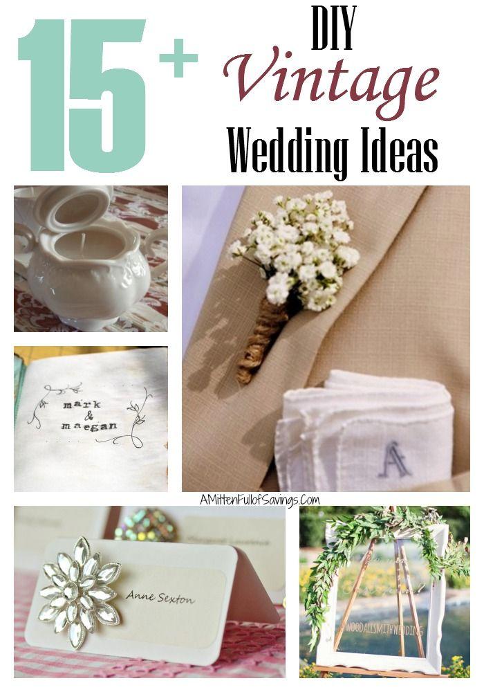 15 DIY Vintage Wedding Ideas