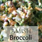 Amish Broccoli Salad is a staple in those delicious buffets in Amish Country. This recipe is almost a meal in itself! Enjoy!