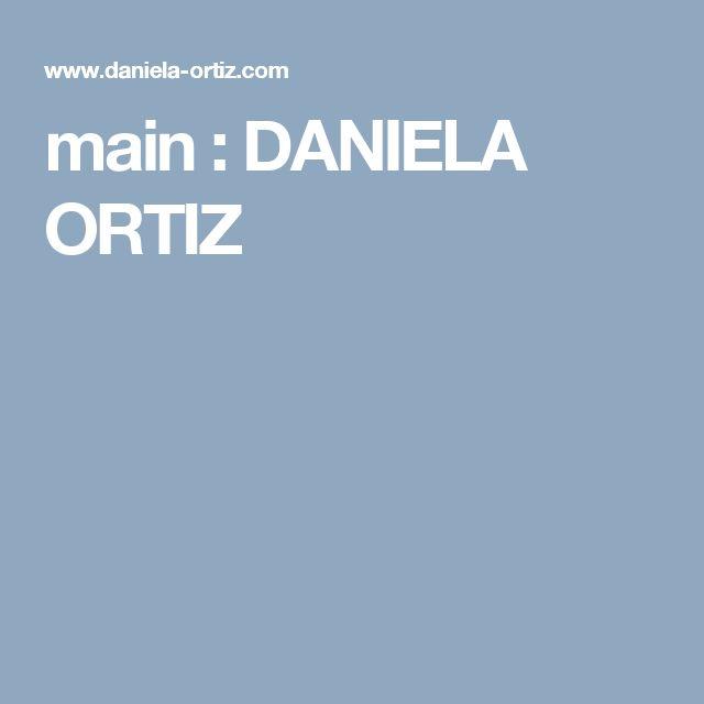 main : DANIELA ORTIZ