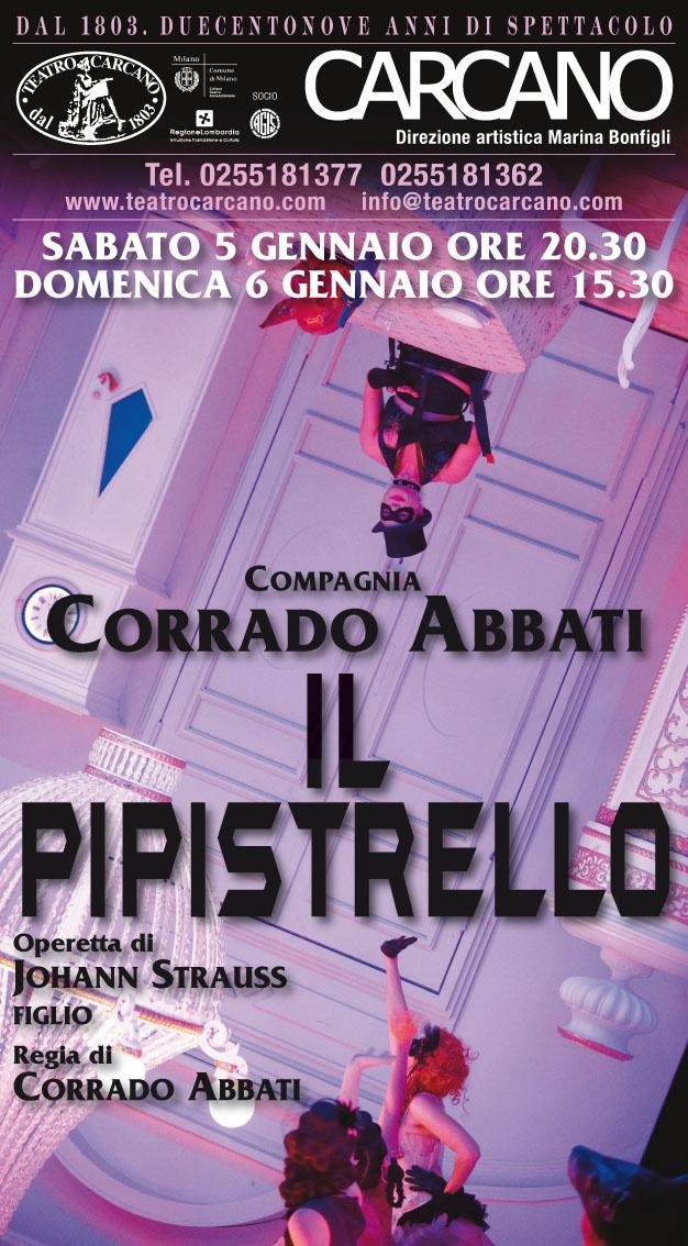 dal 05/01/2013 al 06/01/2013  Il pipistrello  http://www.teatrocarcano.com/scheda-spettacolo/586-il-pipistrello