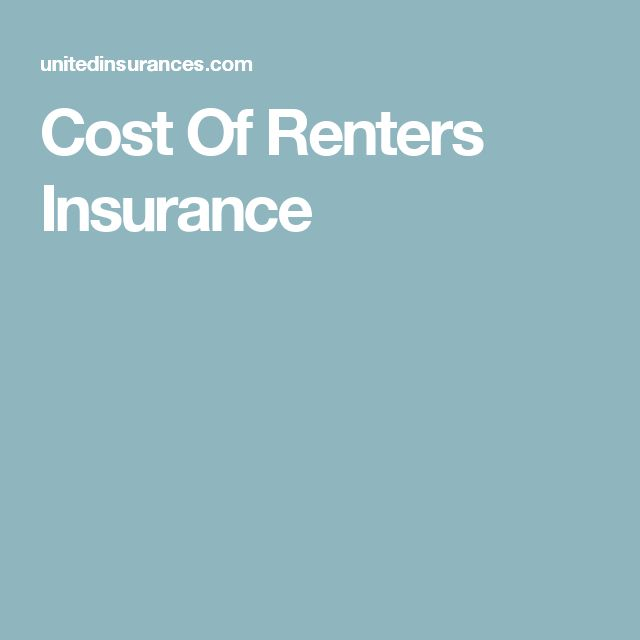 25+ Best Ideas About Renters Insurance Cost On Pinterest