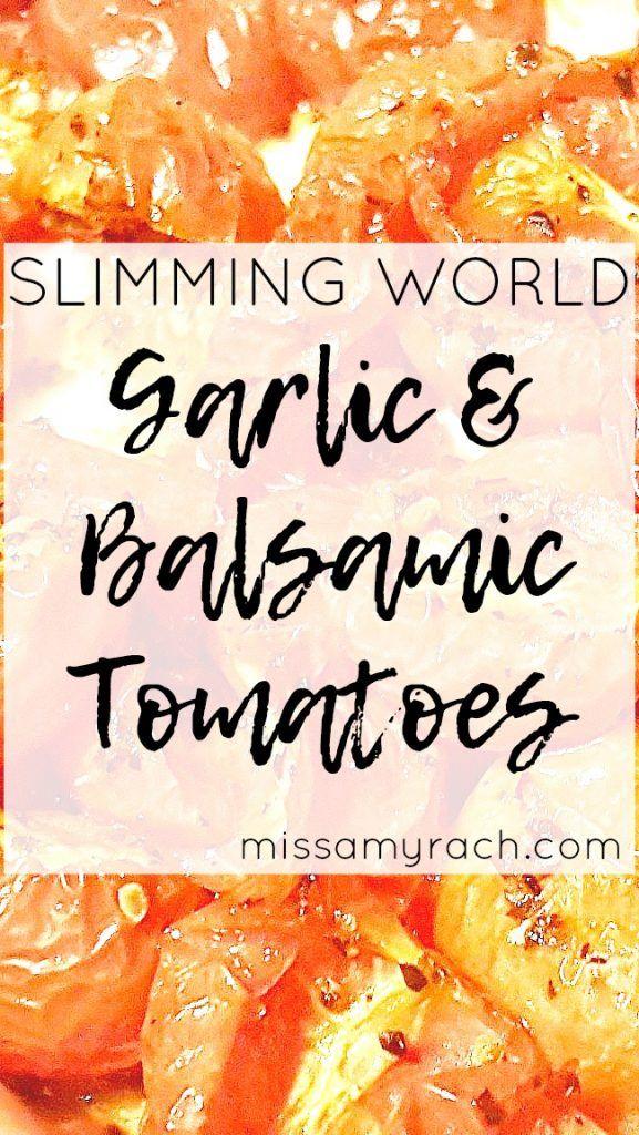 Slimming World Recipe - Garlic & Balsamic Tomatoes - Featured Image