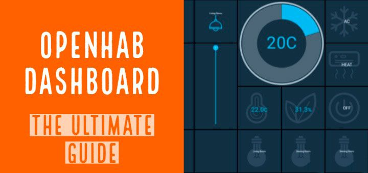 OpenHab Dashboard using HABPanel - The Ultimate Guide | Open Source