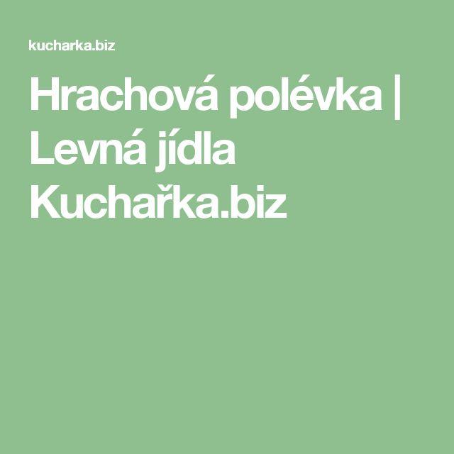 Hrachová polévka | Levná jídla Kuchařka.biz