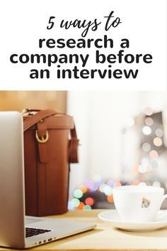 How to research a company before an interview to see if it's the right fit