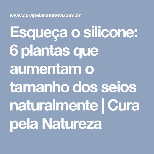 Esqueça o silicone: 6 plantas que aumentam o tamanho dos seios naturalmente   Cura pela Natureza