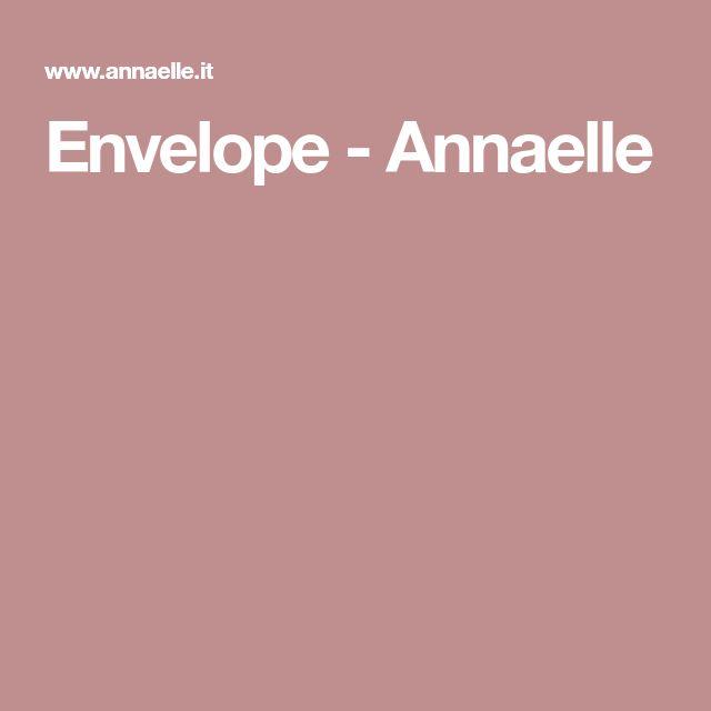 Envelope - Annaelle