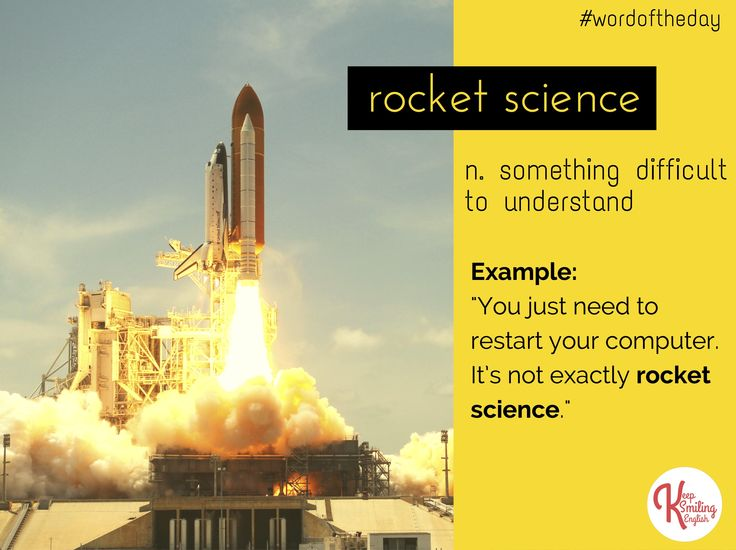 Word of the Day: ROCKET SCIENCE