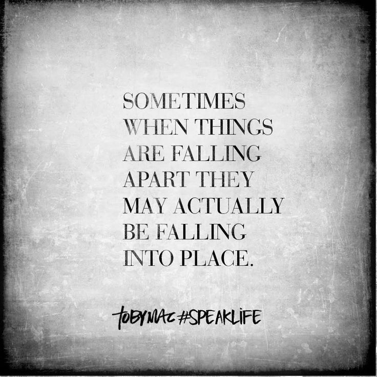 Falling Apart Inspirational Quotes: 353 Best Images About Life Lessons On Pinterest